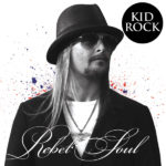 "Kid Rock - ""Rebel Soul"" Cover"
