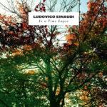 "Ludovico Einaudi - Albumcover ""In A Time Lapse"""