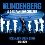 """03 Udo Lindenberg & Das Panikorchester """"Ich Mach Mein Ding - Die Show"""" - CD-Cover"""