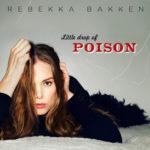 Rebekka-Bakken-Little-Drop- Of-Poison-CDCover-px400