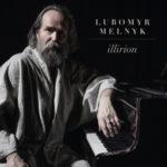 Lubomyr-Melnyk-Illirion-CD-Artwork-px400
