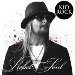 "Kid Rock - ""Rebel Soul"" Cover"