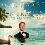 Max Raabe - Für Frauen ist das kein Problem ZUGABE Cover