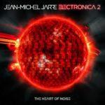 Jean-Michel-Jarre-electronica2-The-Heart-Of Noise-Artwork-px400