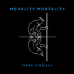 marc-oreilly-morality-martality-official-cover-px400