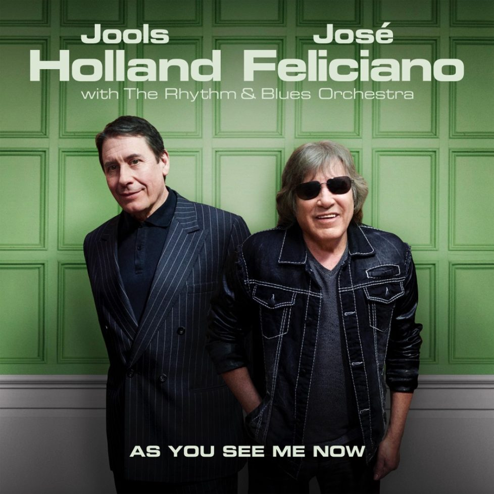 Jools-Holland-Jose-Feliciano-As-You-See-Me-Now-Artwork-px900