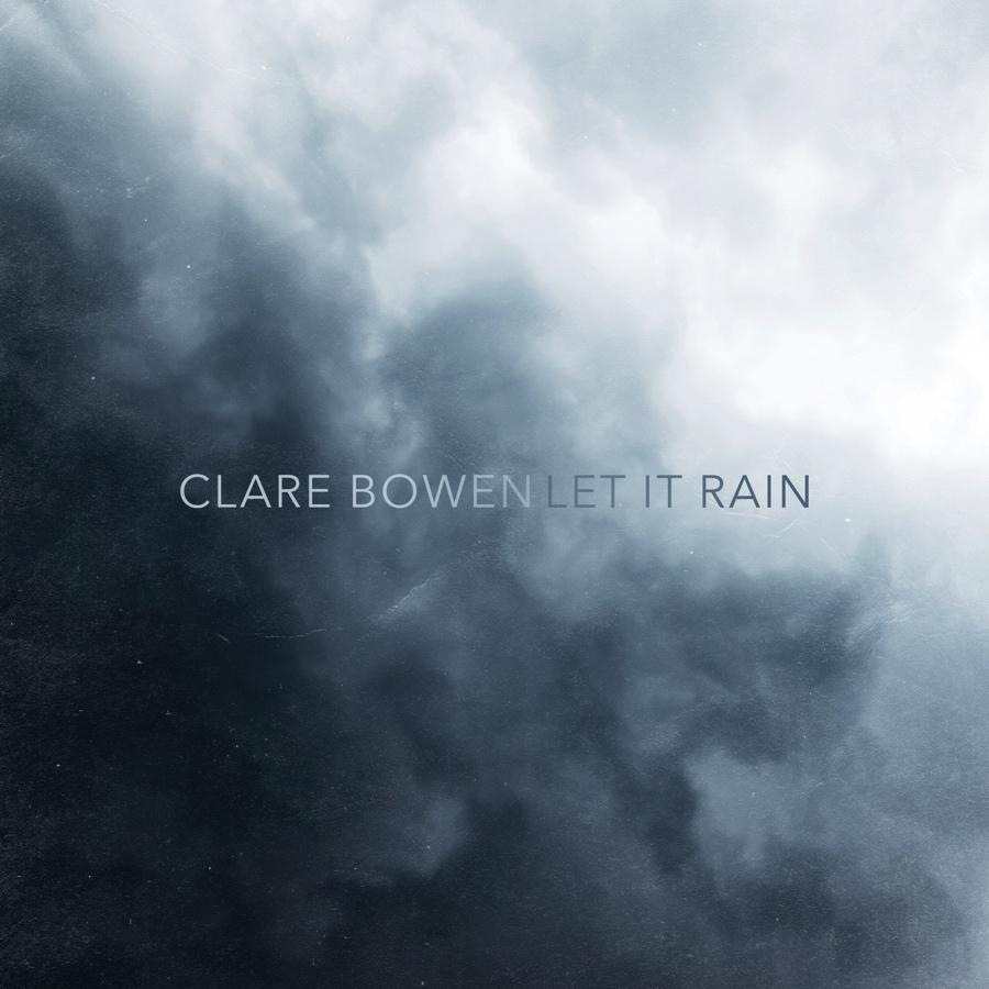 Clare-Bowen-Let-It-Rain-Cover-px900