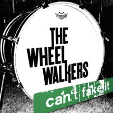 The-WheelWalkers-Can't-Fake-It-Cover-px900