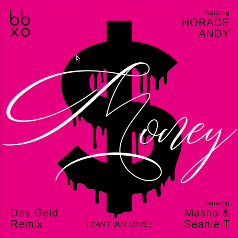 BBXO_Money_feat_Horace_Andysingle-Remix_artwork_1000px